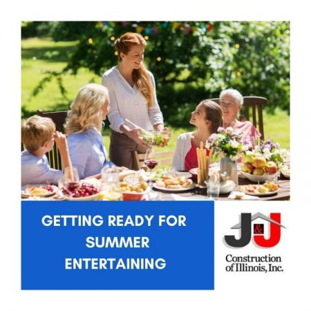 Getting Ready For Summer Entertaining - J&J Construction