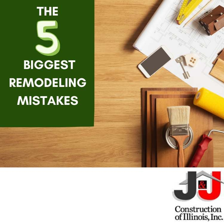 The 5 Biggest Remodeling Mistakes